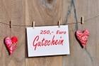 Geschenkgutschein 250 Euro