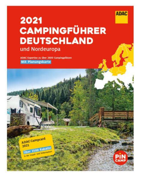 ADAC Camping-Caravaning-Führer Deutschland 2021